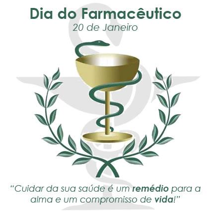 Mensagem dia do farmacêutico - Cuidar da sua saúde é um remédio para a alma e um compromisso de vida. 20 de janeiro, dia do farmacêutico.
