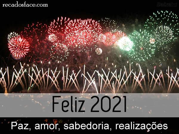 Feliz 2021 Paz, amor, sabedoria, realizações