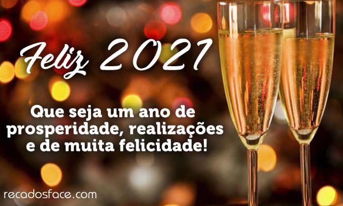 Feliz 2021 Que seja um ano de  prosperidade, realizações e de muita felicidade!