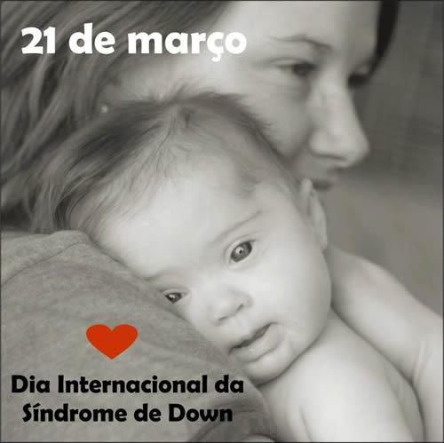 Veja mais mensagens de Dia Internacional da Síndrome de Down