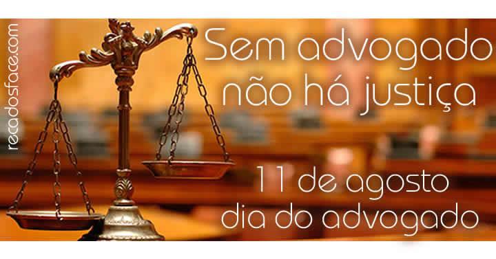 Veja mais mensagens de 11/08 Dia do Advogado