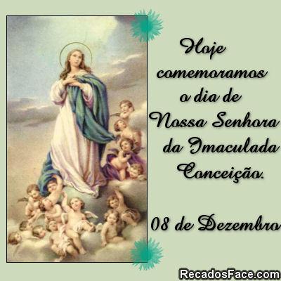 08/12 Dia de Nossa Senhora da Imaculada Conceição - Imagens para facebook