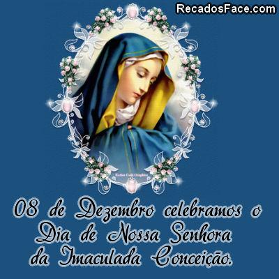 08/12 Dia de Nossa Senhora da Imaculada Conceição