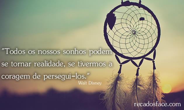 Frases - Todos os nossos sonhos