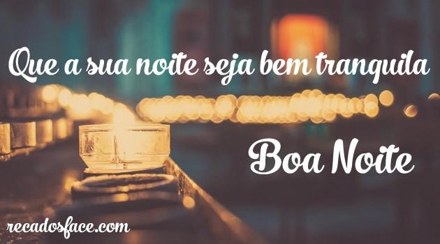 boa noite, que seja tranquila - Imagens para facebook
