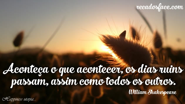 Frase aconteça o que acontecer William Shakespeare